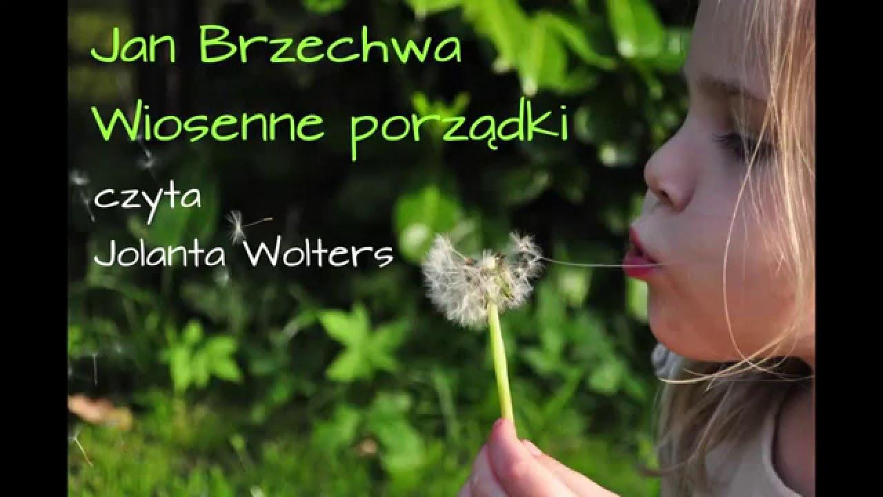 Wiosenne Porządki Jan Brzechwa Jolanta Czyta Dzieciom