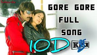Gore Gore Gogore 10D Audio Song    Kick Telugu Movie 10D Audio Songs   
