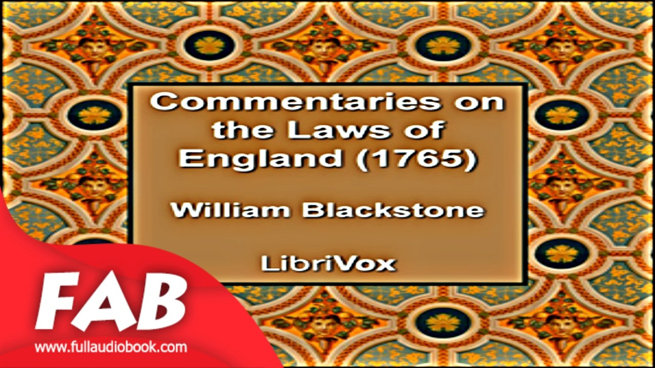 Commentaries on the Laws of England 1765 Part 1/2 Full Auidobook by William  BLACKSTONE by Law
