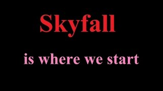 Adele - Skyfall (lyrics)