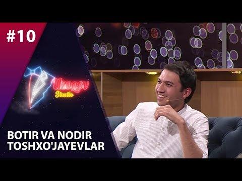 Uzoqov Studio 10-son Botir Va Nodir Toshxo'jayevlar  (04.12.2019)