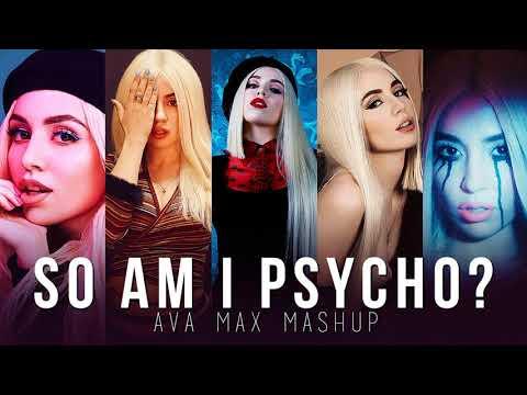 So Am I Vs. Sweet But Psycho (AVA MAX MASHUP)