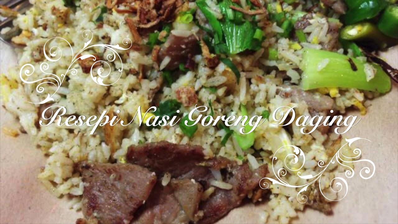 Resepi Nasi Goreng Daging Mudah dan Sedap - YouTube