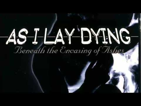 As I Lay Dying [2001] Beneath The Encasing Of Ashes [FULL ALBUM]