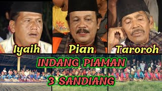 INDANG PARIAMAN || IYAIH - PIAN - TAROROH || Indang Piaman 3 Sandiang