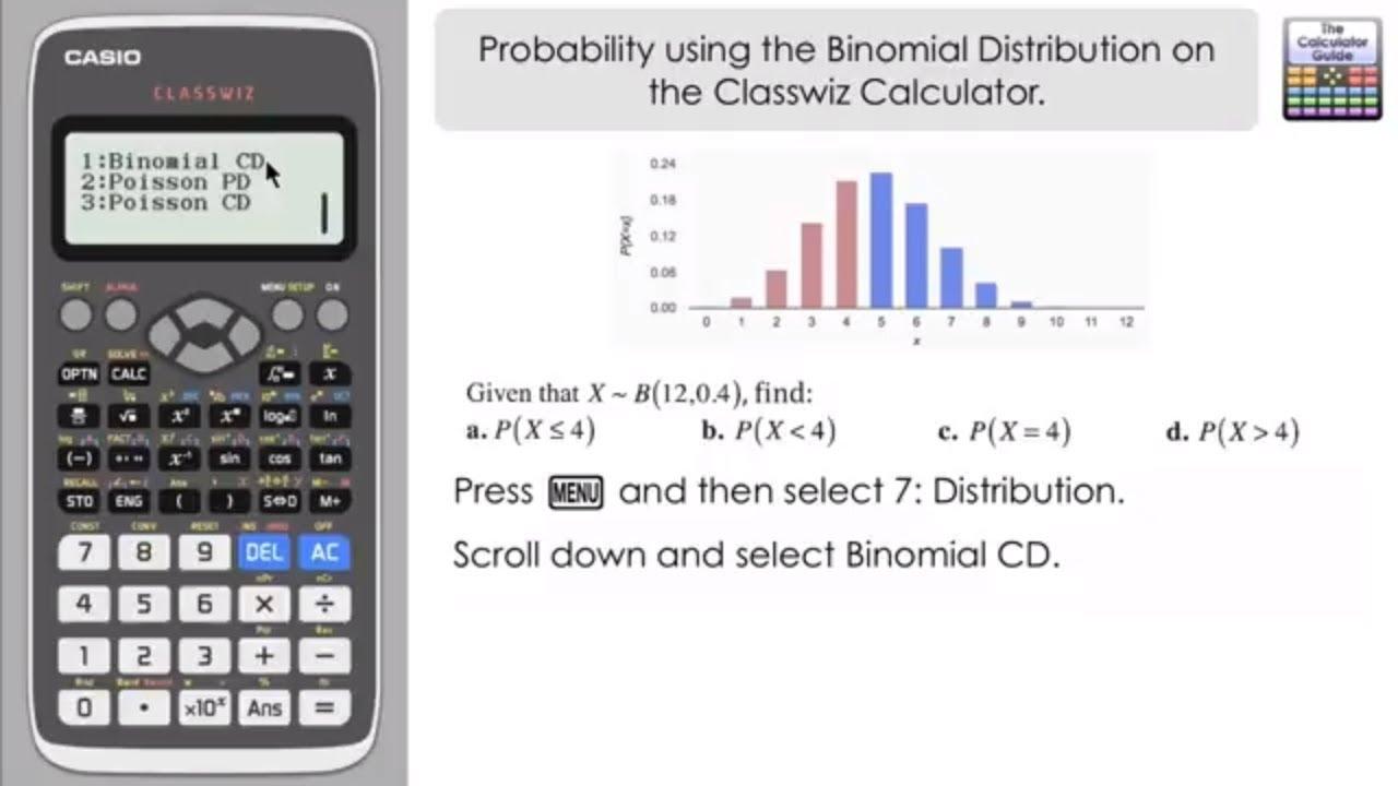 Probability using Binomial Distribution on a Casio Classwiz fx-991EX fx-570EX Calculator A Level
