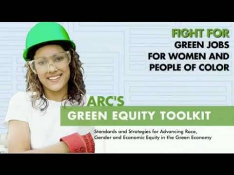 Green Equity Toolkit: Advancing Race, Gender and Economic Equity in the Green Economy
