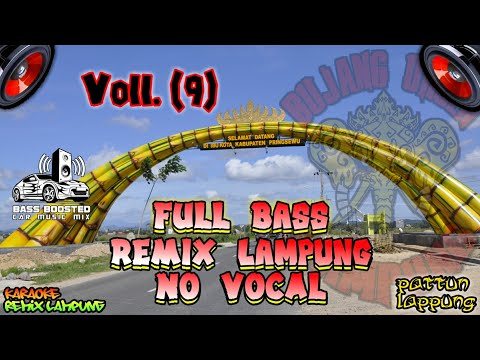 Voll.(9) Remix Lampung  No Vocal (wat Pattun Lappung)