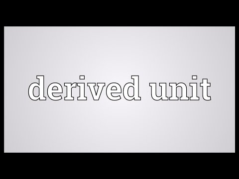 Derived unit Meaning