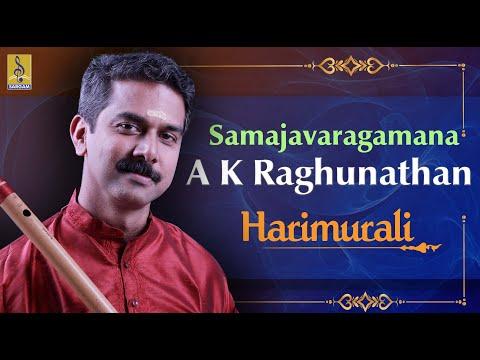 Samajavaragamana a Carnatic Flute Concert by A.Kadhan