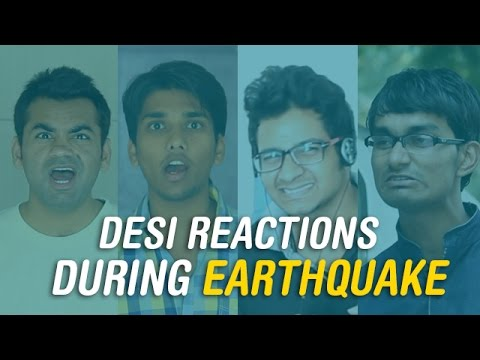Desi Reactions During EarthQuake