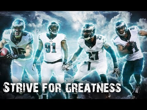 "Philadelphia Eagles 2016 Pump Up l ""Strive For Greatness"" l HD l"
