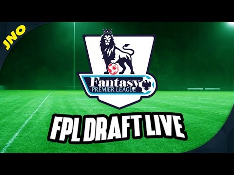 FPL DRAFT LIVE - Fantasy Premier League 2017/18 DRAFT MODE - FPL Today Live