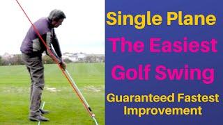 One Plane, Single Plane Golf Swing Meet = Easiest Most Simple Golf Swing.