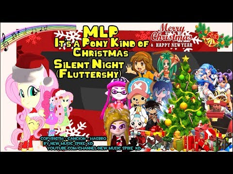 MLP It's a Pony Kind of Christmas : Silent Night (Fluttershy)
