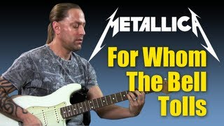 "How To Play ""For Whom The Bell Tolls"" by Metallica Guitar Lesson"