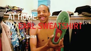 Earl Sweatshirt: At Home With
