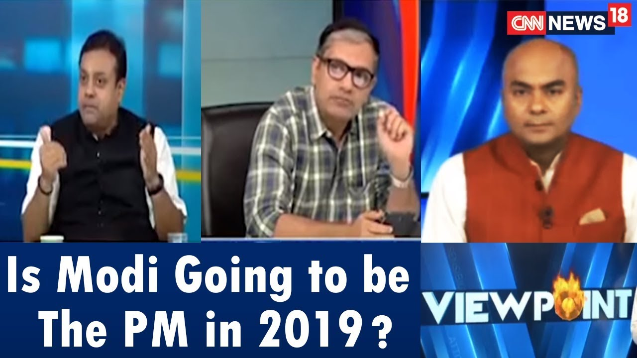 Viewpoint | Is Modi Going to be the PM in 2019? | Ache Din Part2 Awaits India? | CNN News18