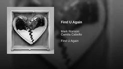 Mark Ronson - Find U Again Feat. Camila Cabello (Audio)