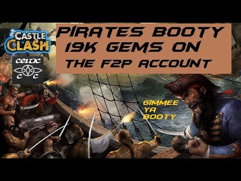 Pirates Booty  19k Gems On The F2P  Castle Clash