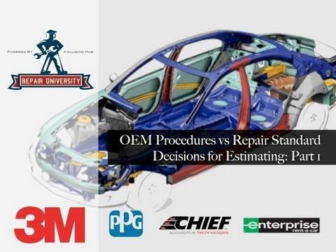 Collision Repair University: OEM Procedures And Repair Standards For Estimating