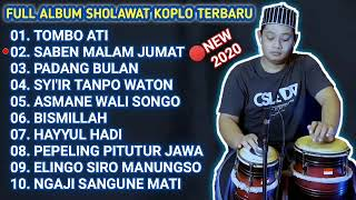 Download lagu FULL ALBUM SHOLAWAT KOPLO TERBARU 2020  TOMBO ATI SABEN MALAM JUMAT PADANG BULAN || VIDEO LAGU