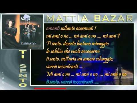Mattia Bazar - Ti sento