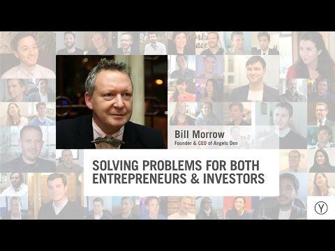 Solving Problems for both Entrepreneurs and Investors | Bill Morrow