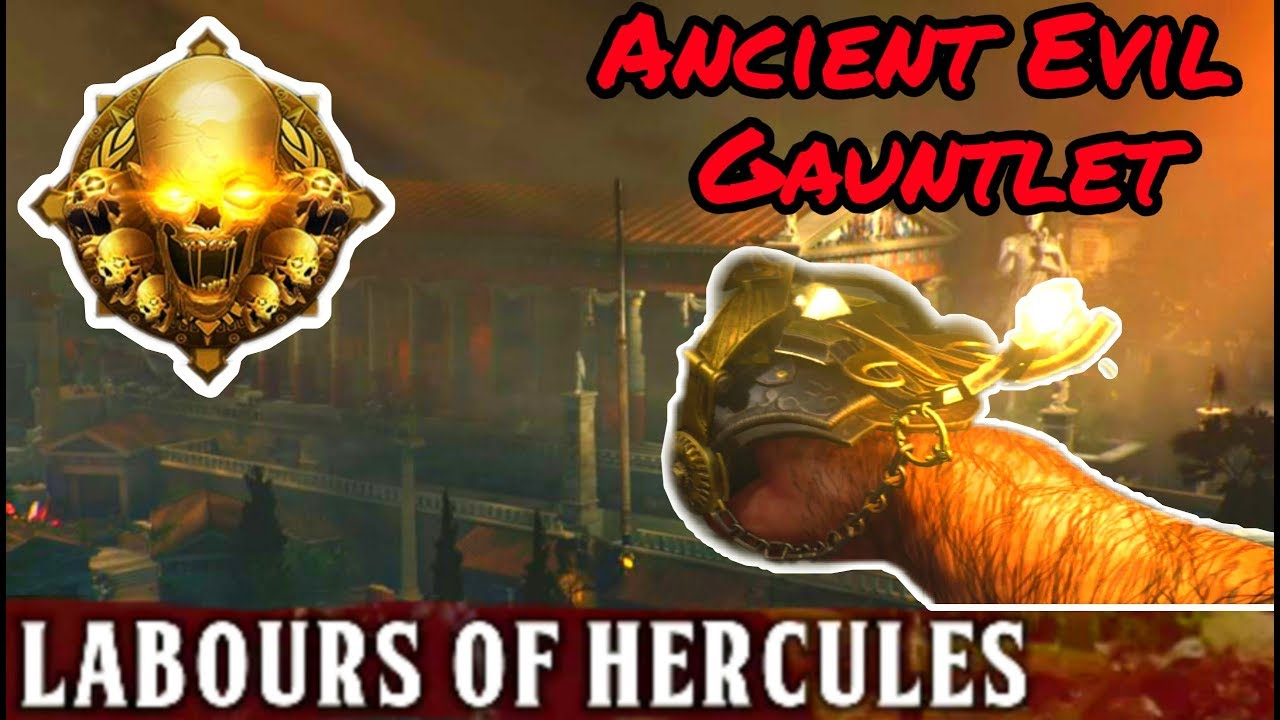 3RD TIME'S A CHARM? - LABOURS OF HERCULES GAUNTLET - Ancient Evil (Black  Ops 4 Zombies)