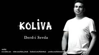 Koliva - Derd-i Sevda [ Nafile © 2017 Kalan Müzik ]