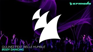 Qulinez feat. Belle Humble - Body Dancing (Radio Edit)