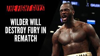 Why Deontay Wilder Will SAVAGELY KO Tyson Fury In the Rematch