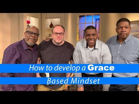 How To Develop A Grace Based Mindset!   Creflo Dollar