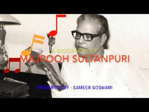 Biography of Majrooh Sultanpuri, मजरूह सुलतानपुरी का जीवन परिचय