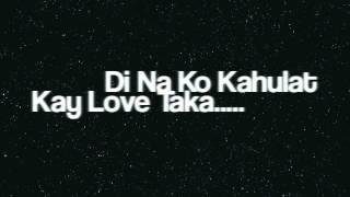 "Love Taka ( Di Na Ko Kahulat ) "" Blacktuesday Band ""  Lyric Video"