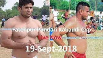 Fatehpuri Pundri Kabaddi Cup Live Now Kaithal 2018