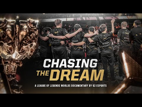 Chasing The Dream | G2 Worlds 2019 Documentary