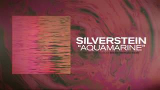 Silverstein - Aquamarine