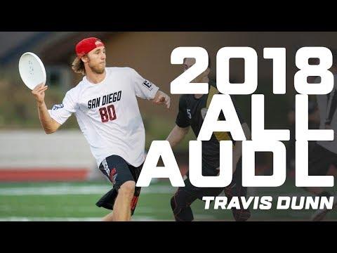 2018 AllAUDL: Travis Dunn Highlights