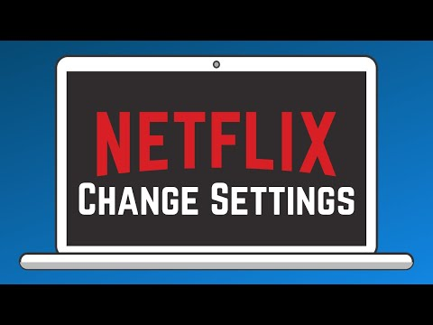 How to Access and Change Your Netflix Settings