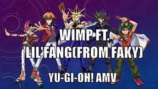 【遊戯王5DXAL】 wimp ft. Lil'Fang(from FAKY) (Yu-Gi-Oh! AMV)