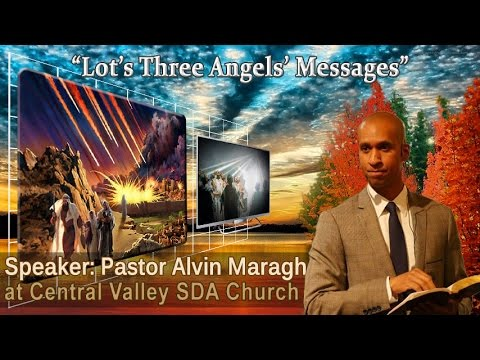 Lot's Three Angels' Messages