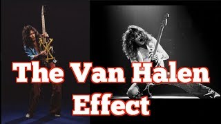 THE VAN HALEN EFFECT (The Future of Shredding)