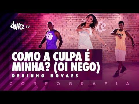 Como A Culpa É Minha? (Oi Nego) - Devinho Novaes | FitDance TV (Coreografia) Dance Video thumbnail