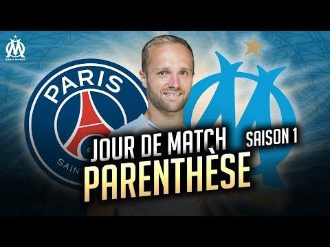 PSG - OM Les coulisses du match