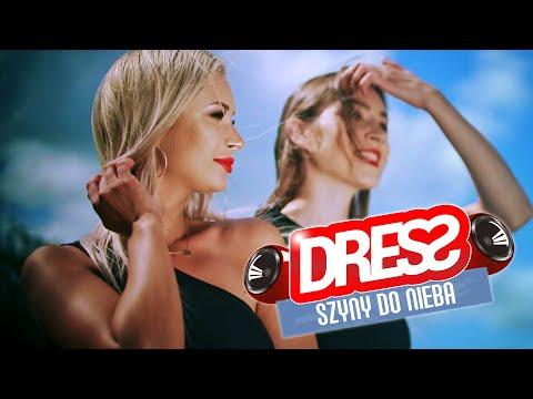 Смотреть клип Dress - Szyny Do Nieba