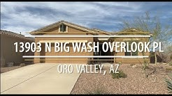 Home For Sale in Oro Valley, AZ 13903 N Big Wash
