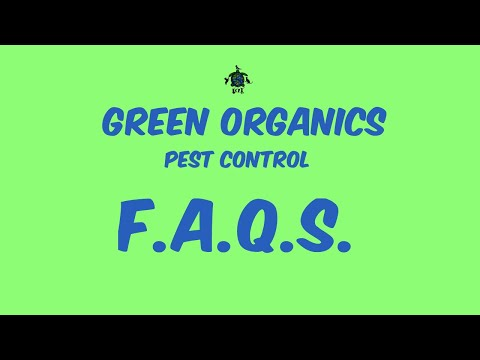 Green Organics Pest Control Frequently Asked Questions (FAQs)