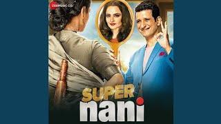 Prabhu Mere Ghar Ko Super Nani Movie Song Sarman Joshi