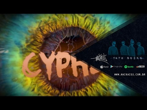 Haikaiss - CYPHER (VIDEOLYRIC OFICIAL)